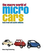 The Macro World of Micro Cars by Kate Trant