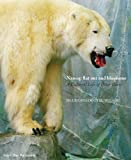 Wilson, Mark: Nanoq: Flat Out and Bluesome a Cultural Life of Polar Bears
