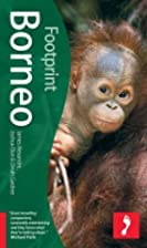 Borneo (Footprint - Travel Guides) by Dinah…
