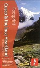 Cuzco & the Inca Heartland, 4th: Tread Your…