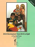 Child development from birth to eight : a…