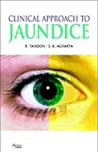 Clinical Approach to Jaundice by Rakesh…