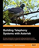 Gomillion, D: Building Telephone Systems With Asterisk