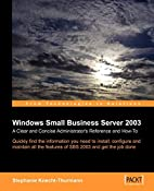 Microsoft Small Business Server SBS 2003: A…