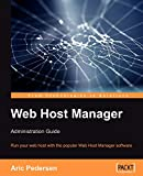 Pedersen, Aric: Web Host Manager Administration Guide