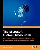 The Microsoft Outlook Ideas Book: How to…