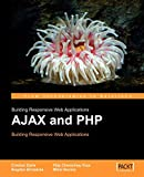 Darie, C.: Ajax And Php: Building Responsive Web Applications