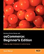 Building Online Stores with osCommerce:…