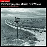 Francine Prose: Fields of Vision: The Photographs of Marion Post Wolcott: The Library of Congress