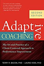 Adaptive Coaching: The Art and Practice of a…