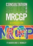 Consultation Skills for the MRCGP: Practice…