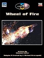 Wheel of Fire by Ian Lizard Harac