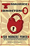 Goodway, David: For Workers' Power: The Selected Writings of Maurice Brinton