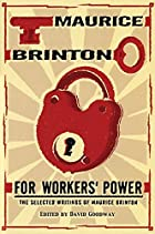 For Workers' Power by Maurice Brinton