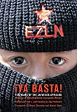 Marcos, Subcomandante Insugente: Ya Basta!: Ten Years of the Zapatista Uprising