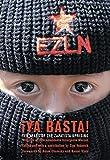 Subcomandante Insurgente Marcos: Ya Basta! Ten Years of the Zapatista Uprising