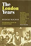 Rocker, Rudolf: The London Years