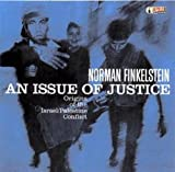 Finkelstein, Norman: An Issue of Justice: Origins of the Israel/Palestine Conflict (AK Press Audio)