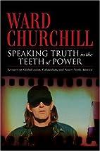 Speaking Truth in the Teeth of Power:…