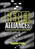 Franks, Benjamin: Rebel Alliances: The Means And Ends of Contemporary British Anarchisms
