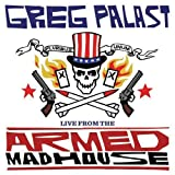 Palast, Greg: Live from the Armed Madhouse (AK Press Audio)
