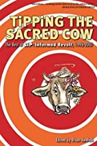 Tipping the Sacred Cow: The Best of LiP:…
