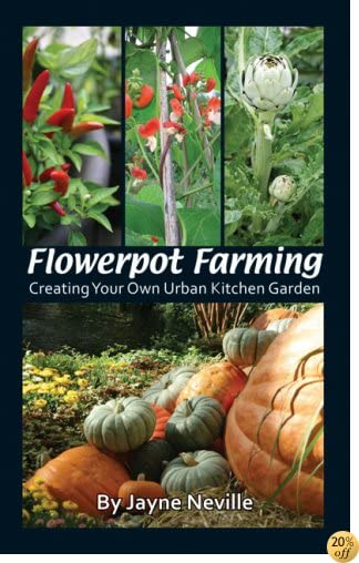 Flowerpot Farming: Creating your own Urban Kitchen Garden