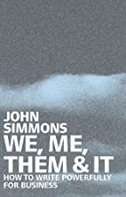 We, Me, Them & It: How to Write Powerfully…