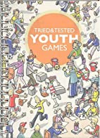 Youth Games Tried and Tested by Andrew…