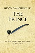 Niccolo Machiavelli's the Prince: A…