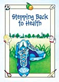 Edwards, Philip: Stepping Back to Health