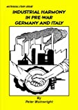 Wainwright, Peter: Industrial Harmony in Pre-war Germany and Italy
