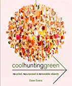Cool Hunting Green by Dave Evans
