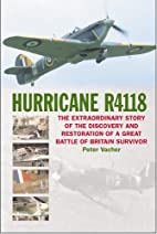 Hurricane R4118: The Great Battle of Britain…