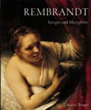 Tumpel, Christian: Rembrandt: Images and Metaphores