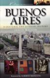 Jason Wilson: Buenos Aires: A Cultural and Literary History (Cities of the Imagination)