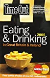 Guy, Sarah: Time Out Eating &amp; Drinking In Great Britain And Ireland