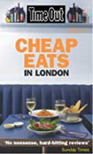 Time Out Cheap Eats in London 4th ed. by…