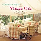 Cabbages and Roses: Vintage Chic/ Using…