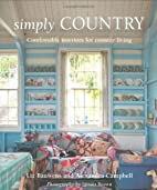 Simply Country: Creating Comfortable Style…