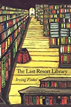 The Last Resort Library by Irving Finkel