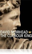 Clamour King by David Muirhead
