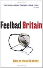 Feelbad Britain: how to make it better by…
