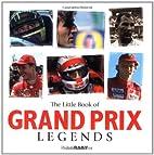 Little Book of Grand Prix Legends (Little…