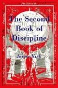 The Second Book of Discipline by James Kirk