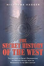 The Secret History of the West: The…