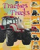 Tractors & Trucks: Sticker Activity Book…