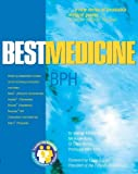 Kirby, Roger S.: Bph: Best Medicine for Bph