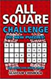 Chisholm, Alastair: All Square Challenge: 201 New Puzzles