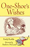 Rodda, Emily: One-shoe's Wishes (Squeak Street Stories) (Squeak Street Stories)